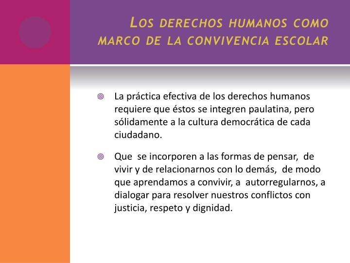 Los derechos humanos como marco de la convivencia escolar