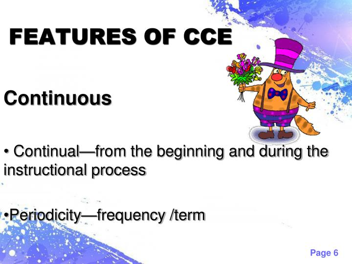 FEATURES OF CCE