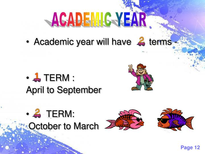 Academic year will have       terms -