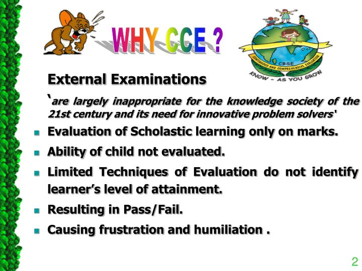 WHY CCE ?