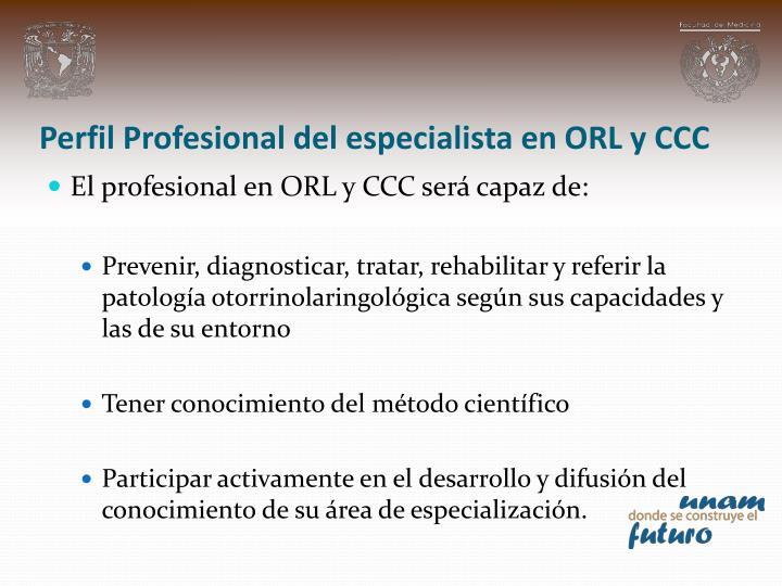 Perfil Profesional del especialista en ORL y CCC