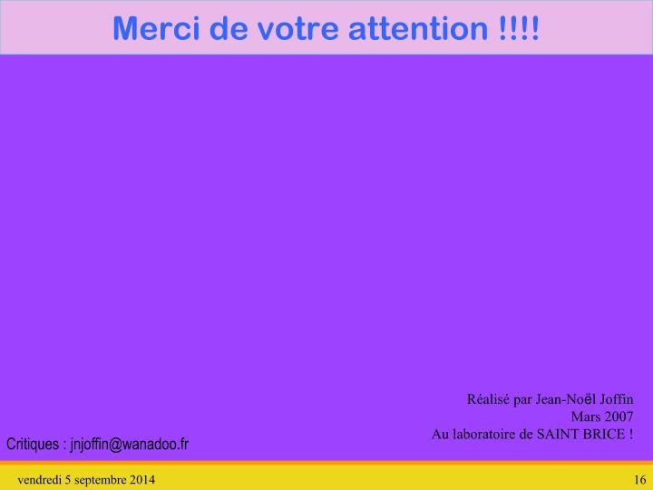 Merci de votre attention !!!!