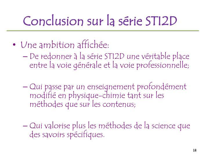 Conclusion sur la série STI2D
