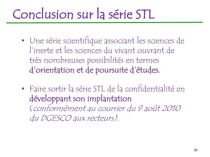 Conclusion sur la série STL