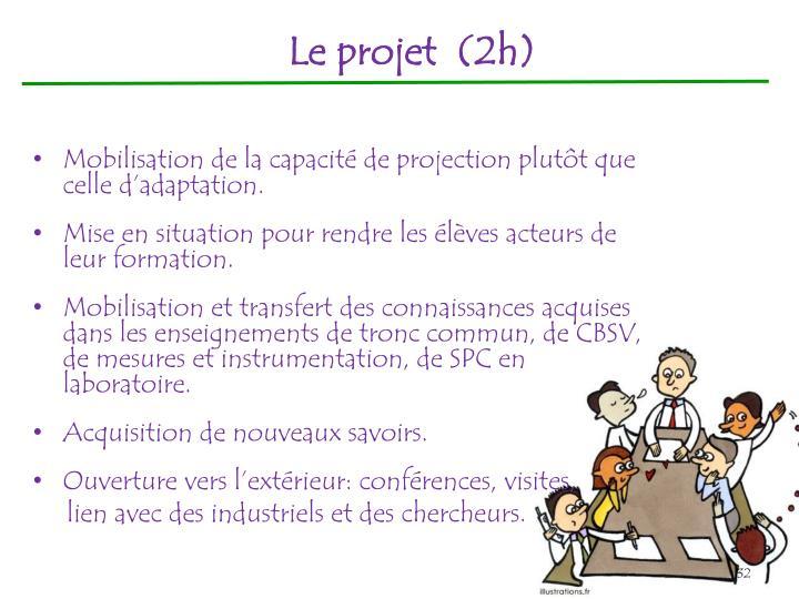Le projet (2h)