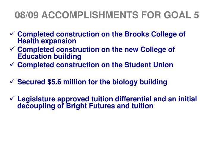 08/09 ACCOMPLISHMENTS FOR GOAL 5
