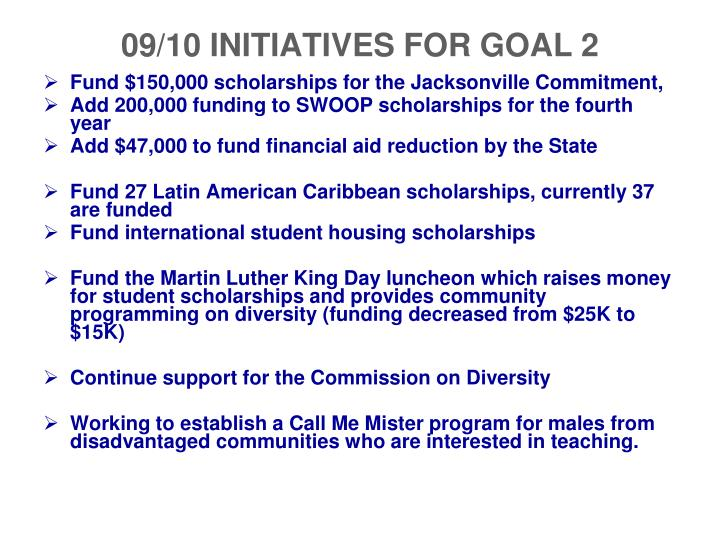 09/10 INITIATIVES FOR GOAL 2