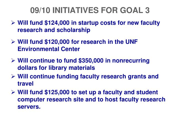 09/10 INITIATIVES FOR GOAL 3