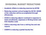divisional budget reductions3