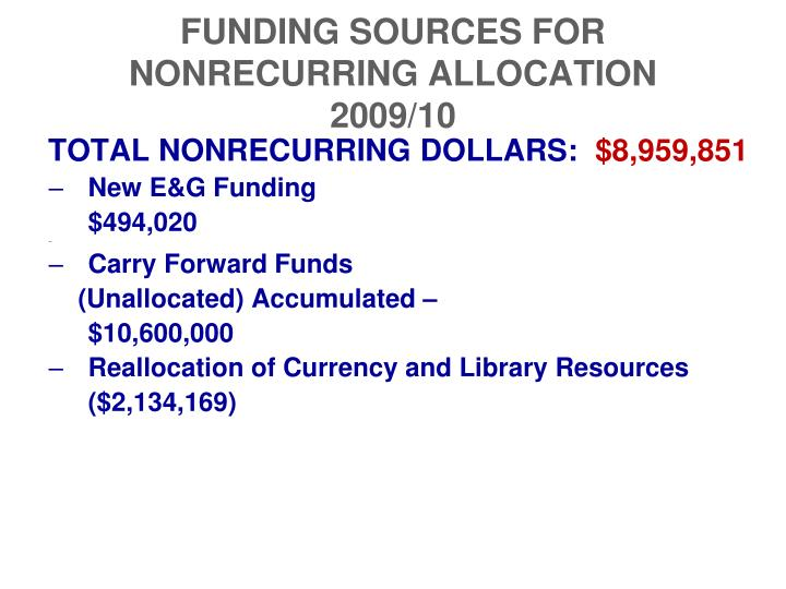 FUNDING SOURCES FOR NONRECURRING ALLOCATION