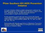 pfizer southern hiv aids prevention initiative