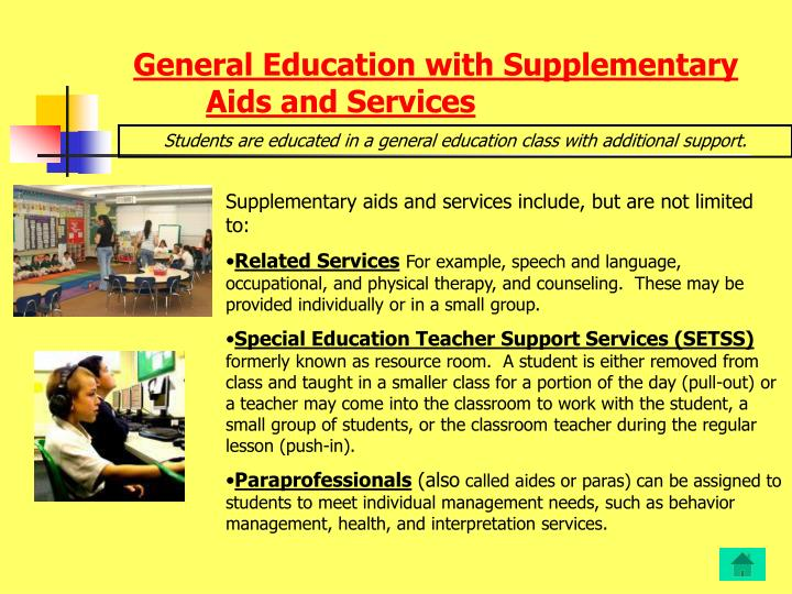 General education with supplementary aids and services