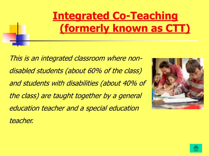 Integrated co teaching formerly known as ctt