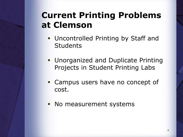 Current Printing Problems at Clemson