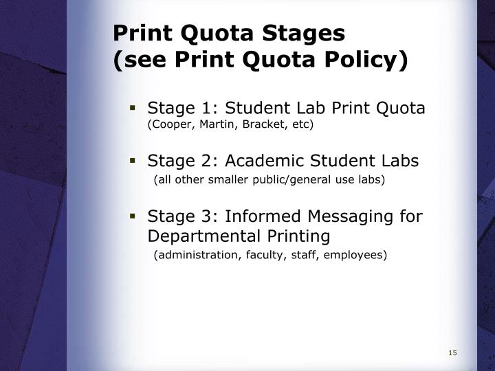 Print Quota Stages