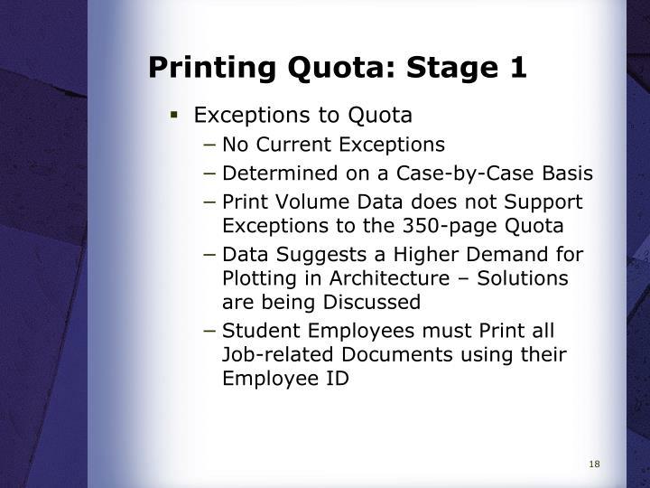 Printing Quota: Stage 1