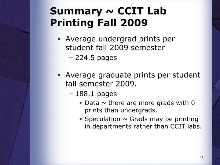 Summary ~ CCIT Lab Printing Fall 2009