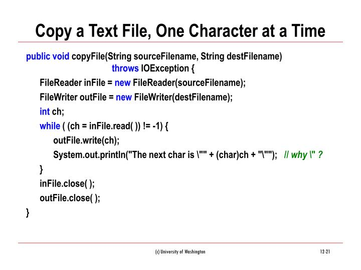 Copy a Text File, One Character at a Time