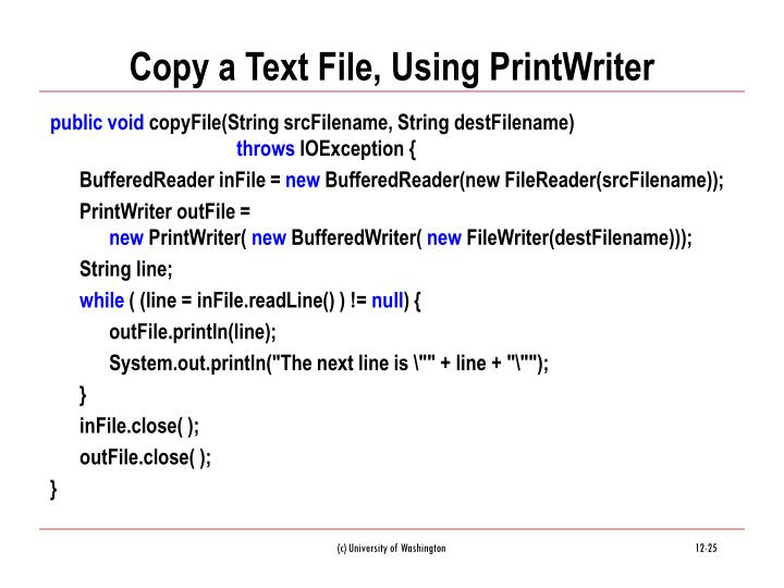 Copy a Text File, Using PrintWriter