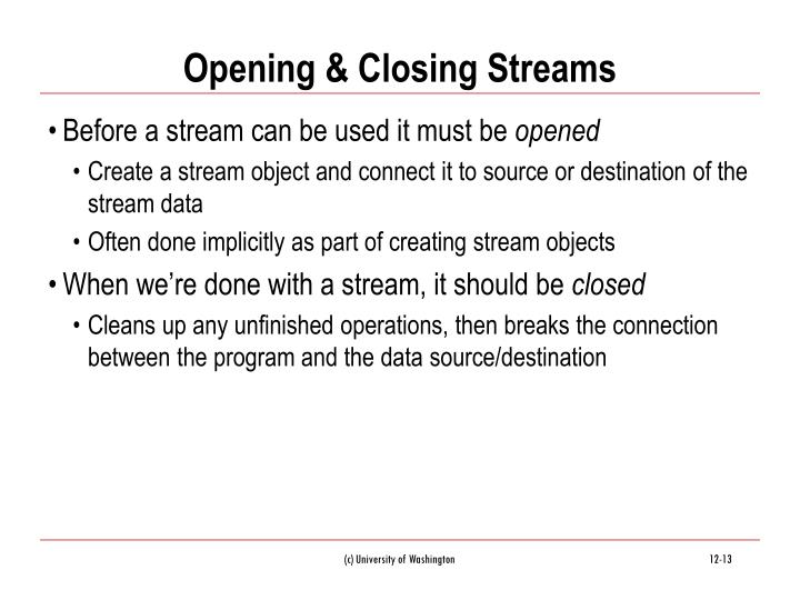 Opening & Closing Streams