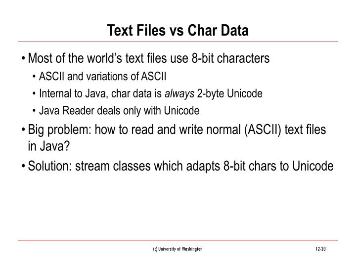 Text Files vs Char Data