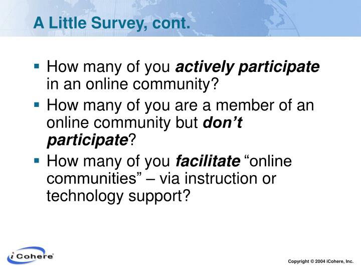 A Little Survey, cont.