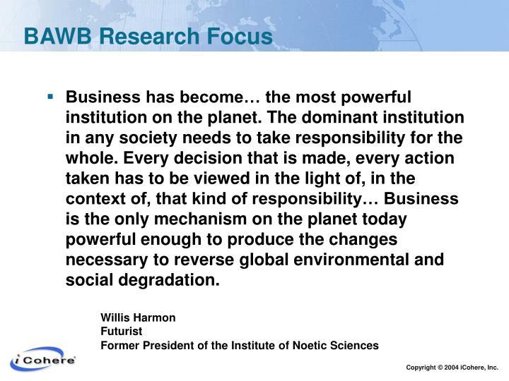 BAWB Research Focus