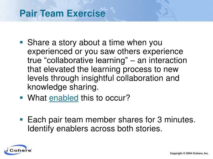 Pair Team Exercise