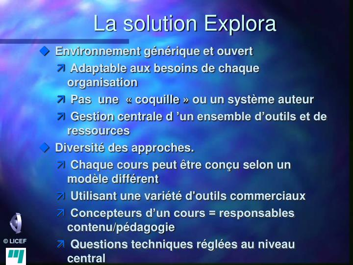 La solution Explora
