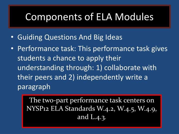 Components of ELA Modules