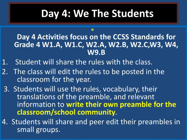 Day 4: We The Students