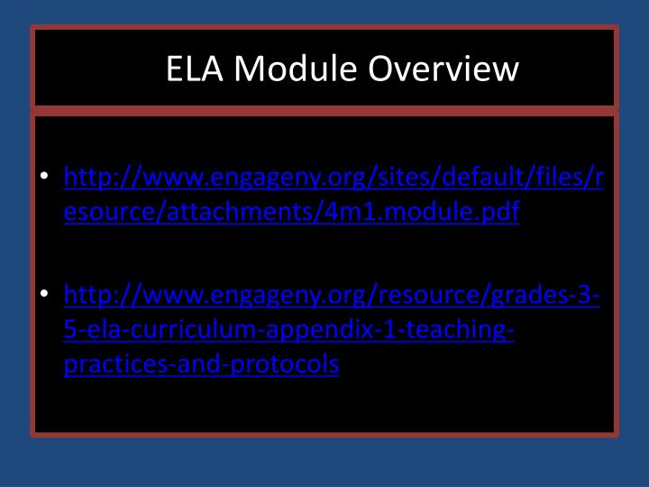 ELA Module Overview