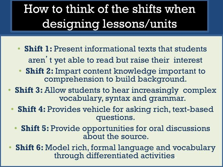 How to think of the shifts when designing lessons/units