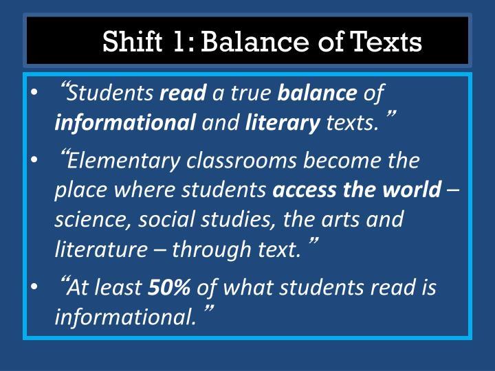 Shift 1: Balance of Texts