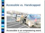 accessible vs handicapped