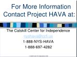 for more information contact project hava at