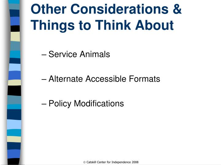 Other Considerations &