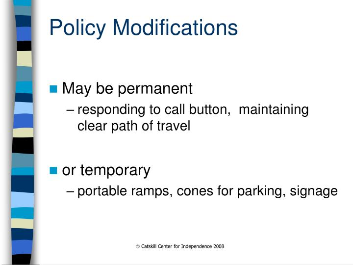 Policy Modifications
