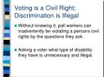 voting is a civil right discrimination is illegal