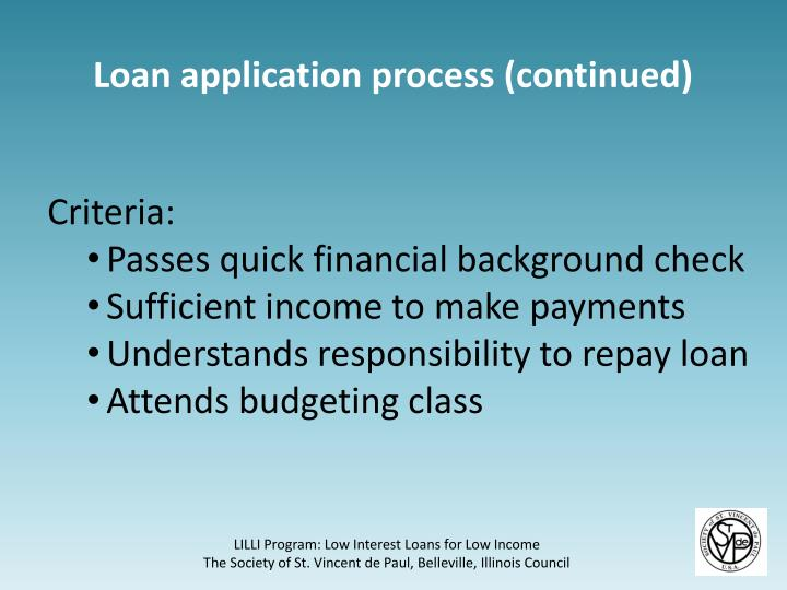 Loan application process (continued)