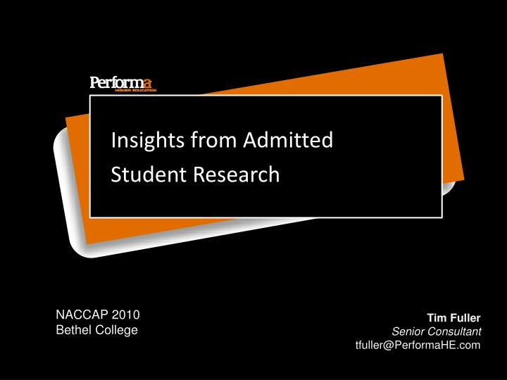 Insights from admitted student research