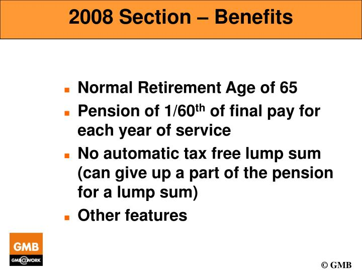 2008 Section – Benefits
