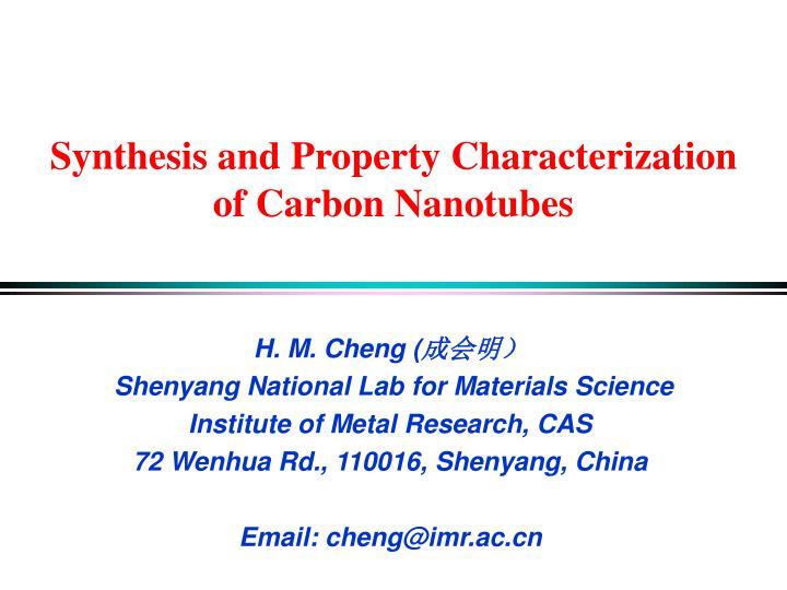 Synthesis and Property Characterization