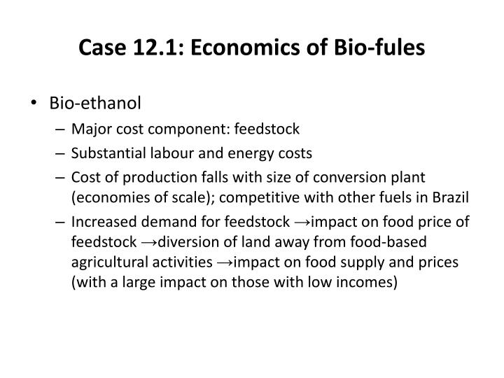 Case 12.1: Economics of Bio-fules
