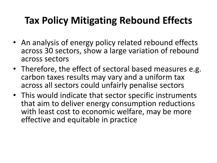 Tax Policy Mitigating Rebound Effects