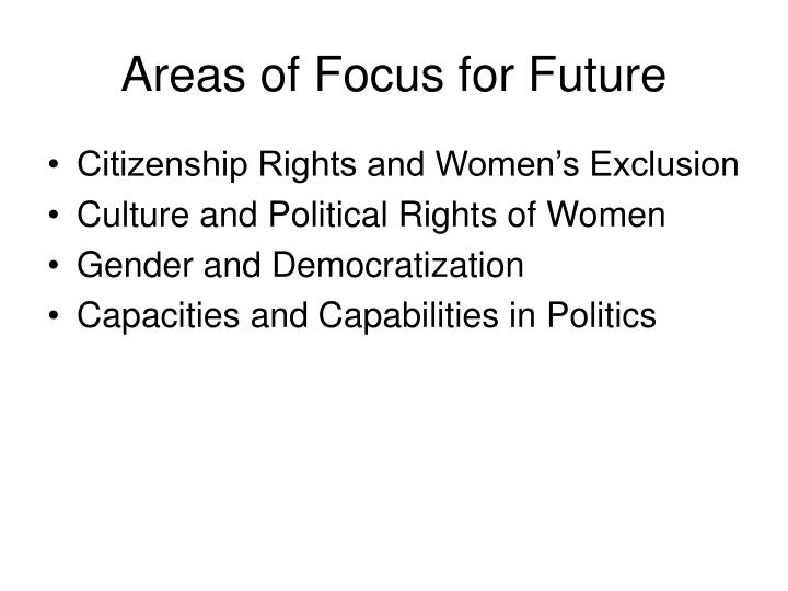 Areas of Focus for Future