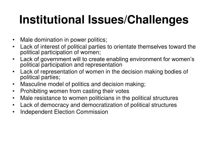 Institutional Issues/Challenges