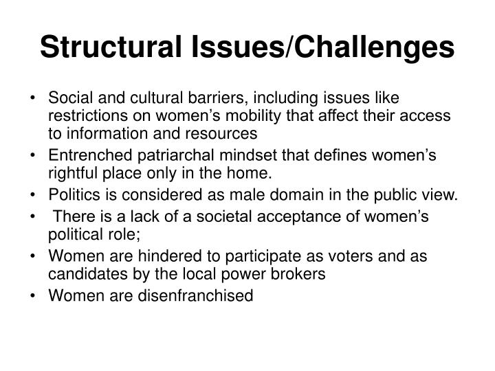 Structural Issues/Challenges