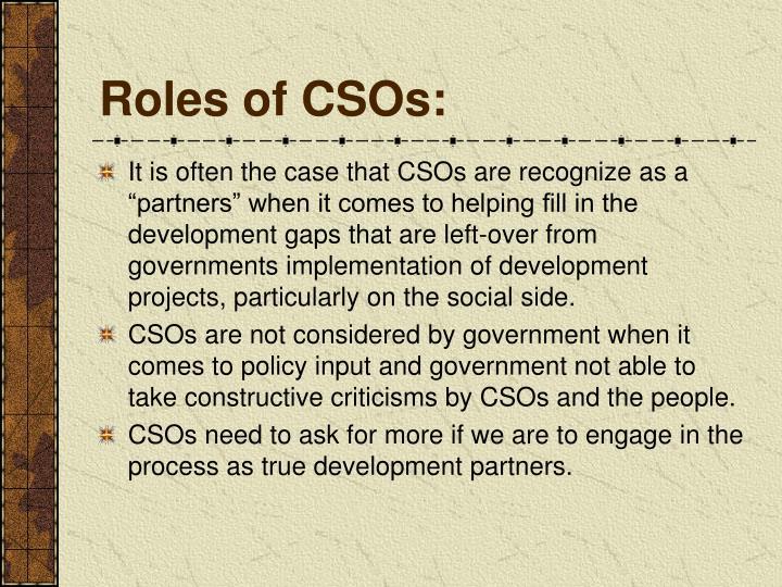 Roles of CSOs: