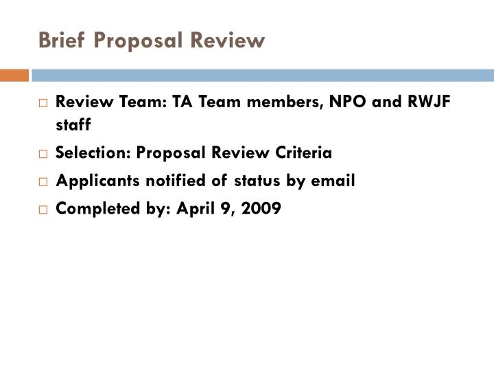 Brief Proposal Review